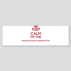 Keep calm I'm the Higher Education Bumper Sticker