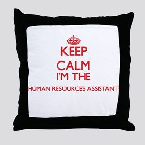 Keep calm I'm the Human Resources Ass Throw Pillow