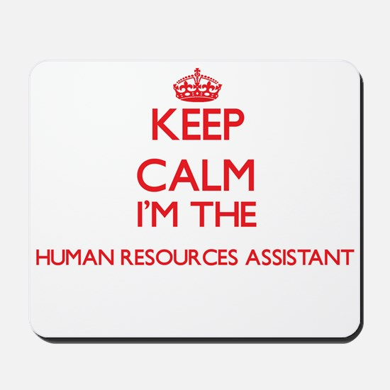 Keep calm I'm the Human Resources Assist Mousepad