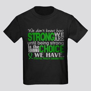 Mental Health HowStrongWeAre Kids Dark T-Shirt