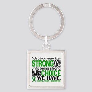 Mental Health HowStrongWeAre Square Keychain