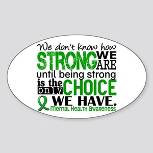 Mental Health HowStrongWeAre Sticker (Oval)