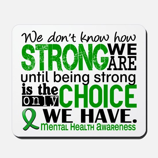 Mental Health HowStrongWeAre Mousepad