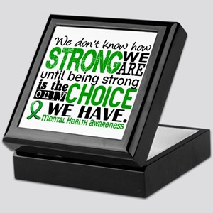 Mental Health HowStrongWeAre Keepsake Box