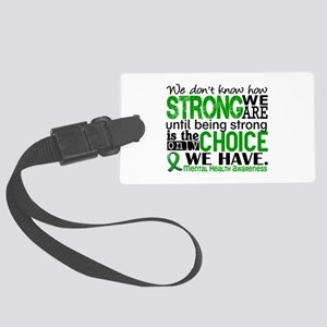 Mental Health HowStrongWeAre Large Luggage Tag