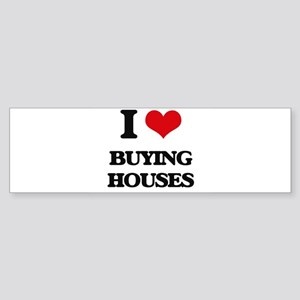 buying houses Bumper Sticker