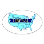 True Blue LIBERAL - USA Map- Oval Sticker