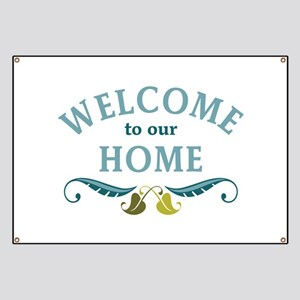 Welcome to Our Home Banner