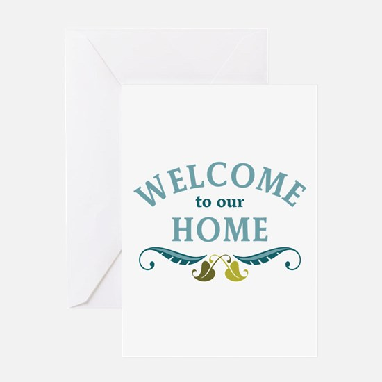 Welcome to Our Home Greeting Cards