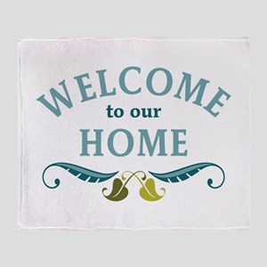 Welcome to Our Home Throw Blanket
