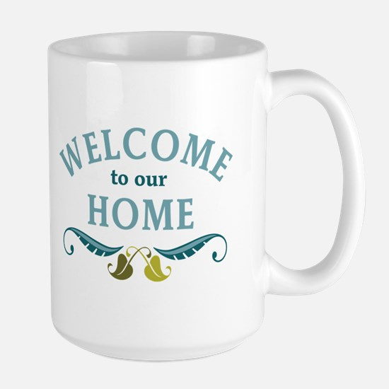 Welcome to Our Home Mugs