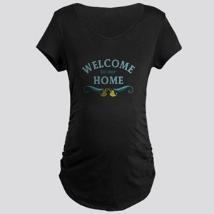 Welcome to Our Home Maternity T-Shirt