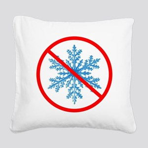 no snow Square Canvas Pillow