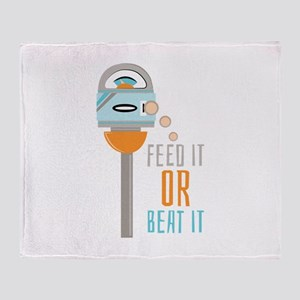 Feed It Or Beat It Throw Blanket