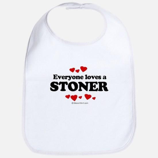 Everyone loves a stoner Bib