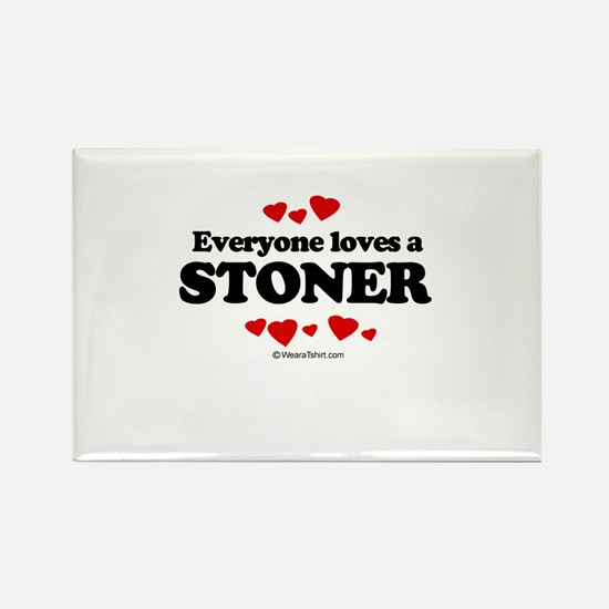 Everyone loves a stoner Rectangle Magnet
