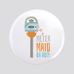 "Maid On Duty 3.5"" Button"
