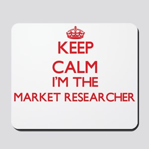 Keep calm I'm the Market Researcher Mousepad