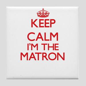 Keep calm I'm the Matron Tile Coaster