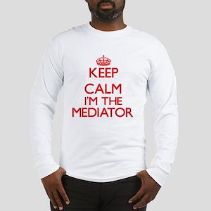 Keep calm I'm the Mediator Long Sleeve T-Shirt