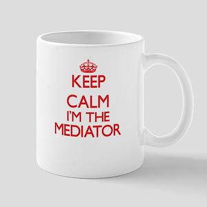 Keep calm I'm the Mediator Mugs