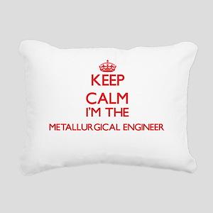 Keep calm I'm the Metall Rectangular Canvas Pillow