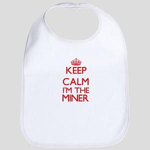 Keep calm I'm the Miner Bib