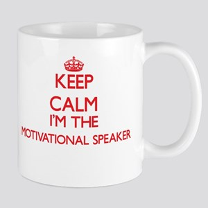 Keep calm I'm the Motivational Speaker Mugs