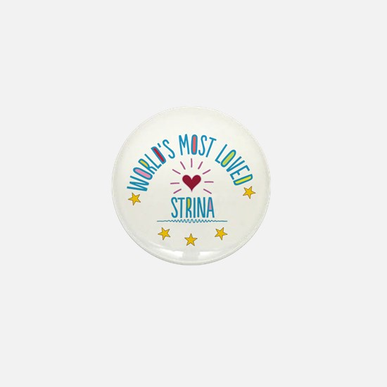 World's Most Loved Strina Mini Button