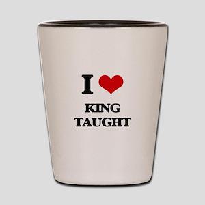 king taught Shot Glass