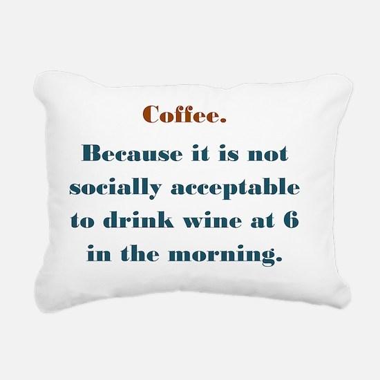 Coffee. Wine. Rectangular Canvas Pillow