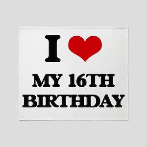 my 16th birthday Throw Blanket