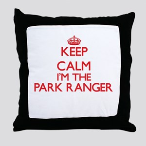Keep calm I'm the Park Ranger Throw Pillow