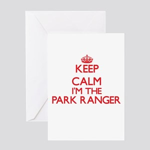 Keep calm I'm the Park Ranger Greeting Cards