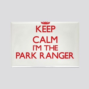 Keep calm I'm the Park Ranger Magnets