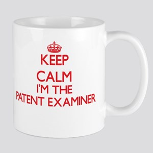 Keep calm I'm the Patent Examiner Mugs