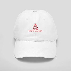 Keep calm I'm the Patent Examiner Cap