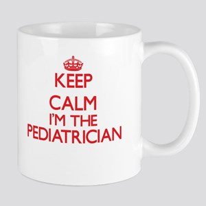 Keep calm I'm the Pediatrician Mugs