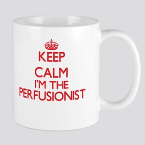 Keep calm I'm the Perfusionist Mugs