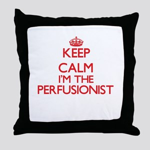 Keep calm I'm the Perfusionist Throw Pillow