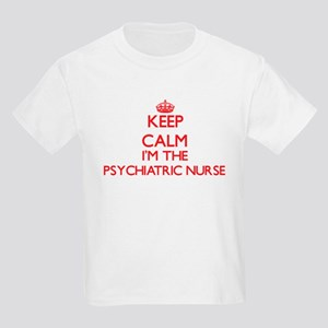 Keep calm I'm the Psychiatric Nurse T-Shirt