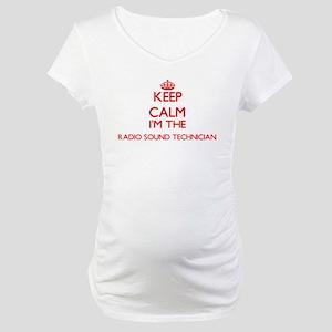 Keep calm I'm the Radio Sound Te Maternity T-Shirt