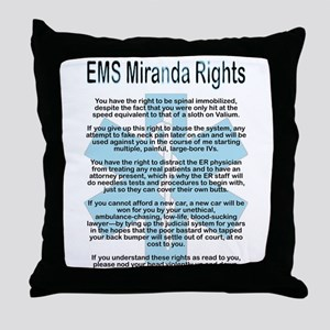 EMS Miranda Rights Throw Pillow