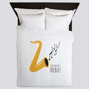 Stay Out Of Treble! Queen Duvet