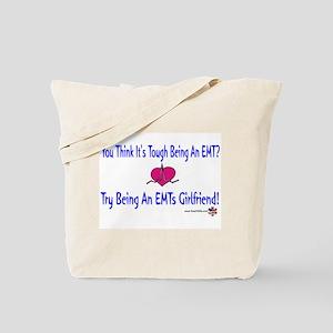 EMTs Girlfriend Tote Bag