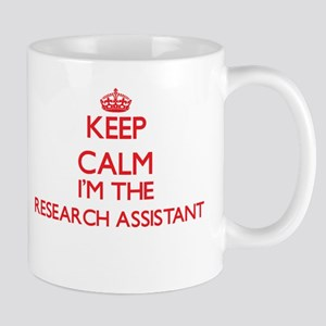 Keep calm I'm the Research Assistant Mugs