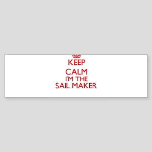 Keep calm I'm the Sail Maker Bumper Sticker