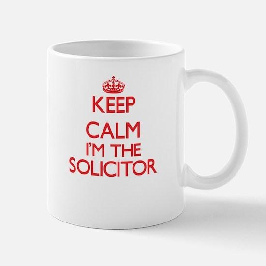 Keep calm I'm the Solicitor Mugs