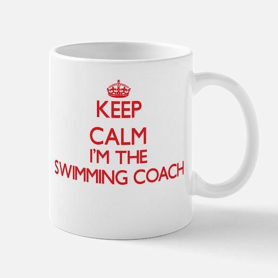 Keep calm I'm the Swimming Coach Mugs