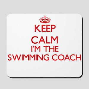 Keep calm I'm the Swimming Coach Mousepad